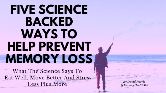 Five Science Backed Ways to Help Prevent Memory Loss