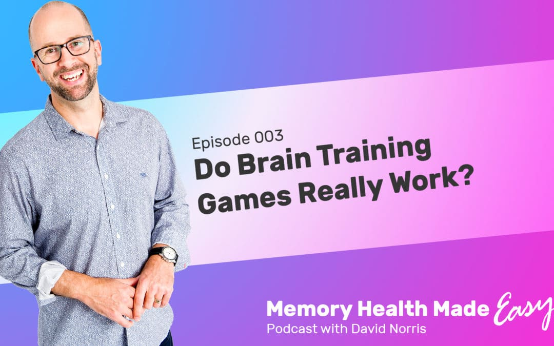 Podcast Ep 003: Do Brain Training Games Really Work?