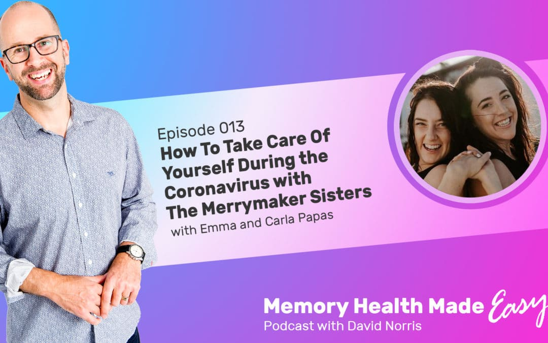 Podcast Ep 013: How To Take Care Of Yourself At Home During the Coronavirus Pandemic with The Merrymaker Sisters
