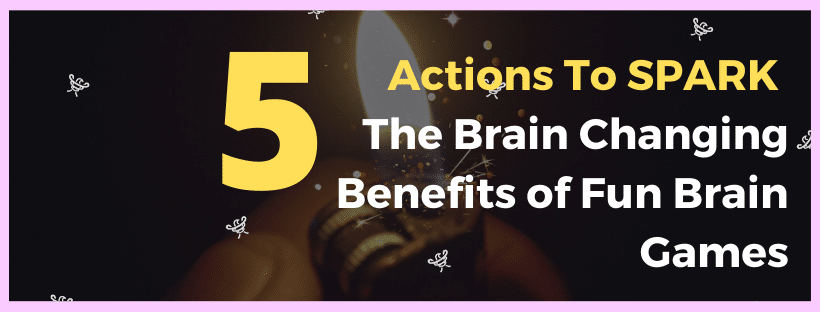 5 Tips To Change Your Brain With Brain Games